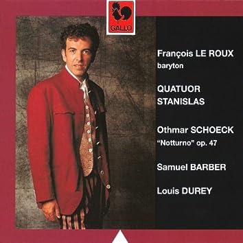 Schoeck: Notturno, Op. 47 – Barber: Dover Beach, Op. 3 & Durey: Chansons Basques, Op. 23