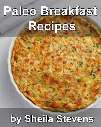 Paleo Breakfast Recipes (English Edition)