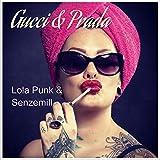 Gucci & Prada (Original Mix)