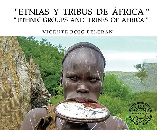 Etnias y tribus de África - Ethnic groups and tribes of Africa