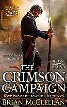 The Crimson Campaign (The Powder Mage Trilogy, 2)