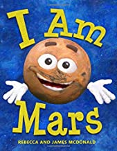 I Am Mars: A Book About Mars for Kids PDF