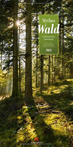 Mythos Wald Kalender 2021, Wandkalender im Hochformat (33x66 cm) - Naturkalender / Literaturkalender mit Zitaten