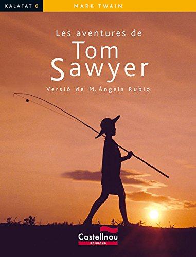 Les Aventures De Tom Sawyer: 6 (Col·lecció Kalafat)