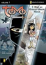 Tomo, Vol. 1: I Was an Eighth-Grade Ninja