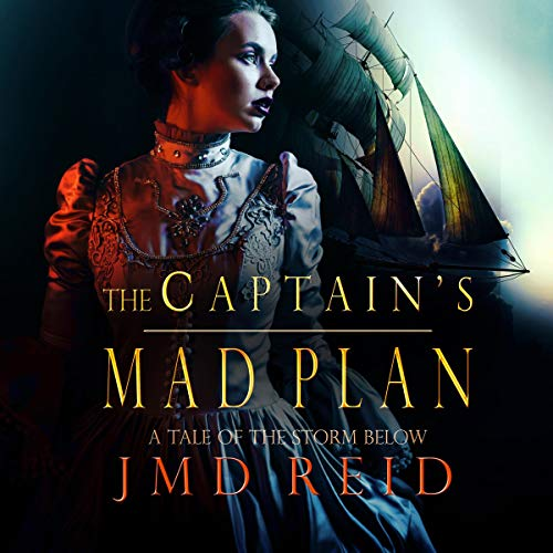 The Captain's Mad Plan audiobook cover art