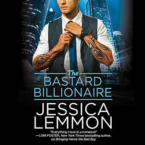 The Bastard Billionaire                   By:                                                                                                                                 Jessica Lemmon                               Narrated by:                                                                                                                                 Sasha Dunbrooke                      Length: 9 hrs and 28 mins     284 ratings     Overall 4.5