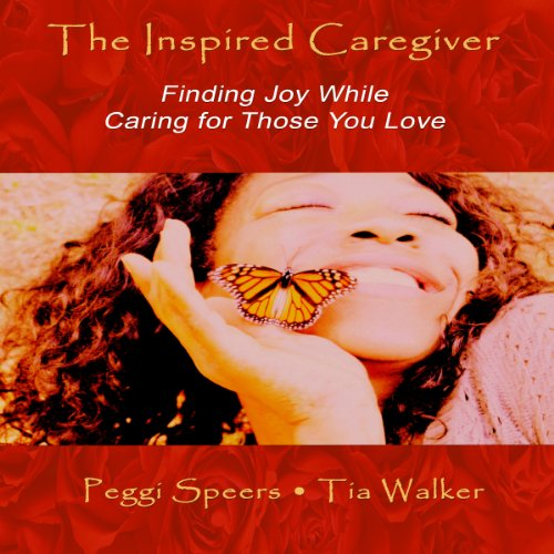 The Inspired Caregiver audiobook cover art