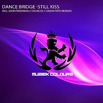 Still Kiss