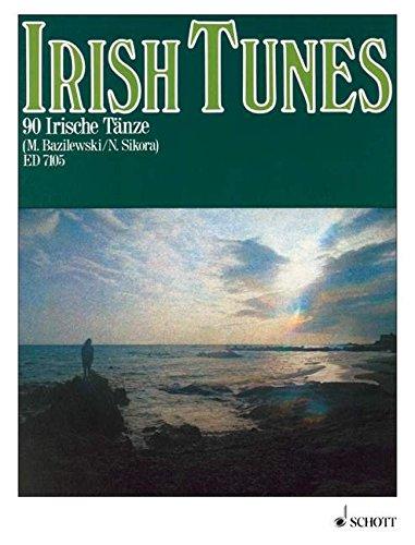 Irish Tunes: 90 irische Tänze. Violine, Flöte, Akkordeon, andere Melodieinstrumente und Begleitinstrumente (Gitarre o.a.).