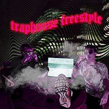 Traphouse Freestyle