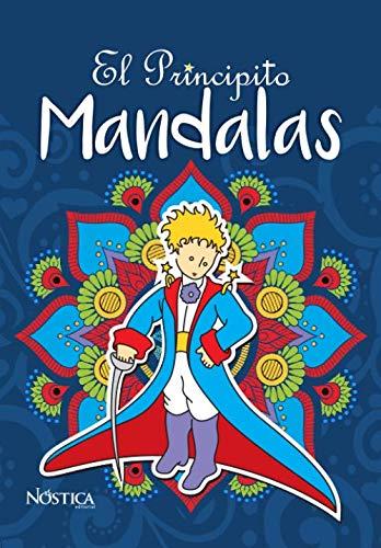 MANDALAS EL PRINCIPITO: PARA COLOREAR (Spanish Edition)
