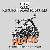 38 dibujos para colorear Motos: ¡Colorear solo con rotulador negro! (coloración artística)
