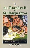 The Ratnavali of Sriharsadeva