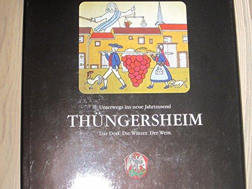 Thüngersheim. Das Dorf. Die Winzer. Der Wein