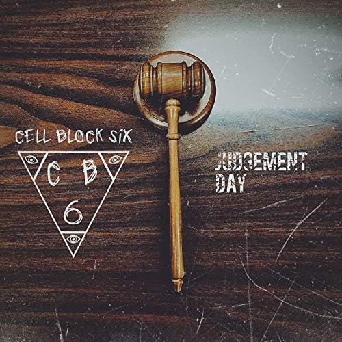 Cell Block Six