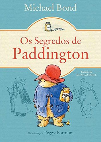 Os Segredos de Paddington (Urso Paddington Livro 2)