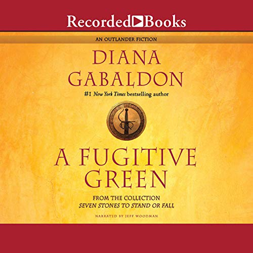 A Fugitive Green Audiobook By Diana Gabaldon cover art