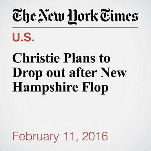 Christie Plans to Drop Out After New Hampshire Flop cover art