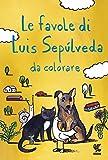 Le favole di Luis Sepúlveda da colorare: 1