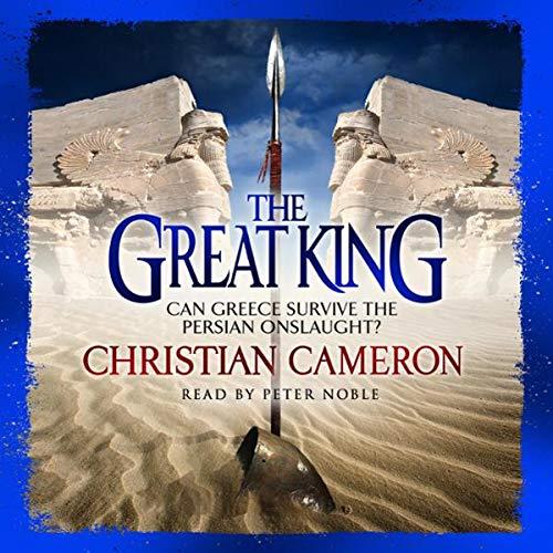 The Great King     The Long War, Book 4              De :                                                                                                                                 Christian Cameron                               Lu par :                                                                                                                                 Peter Noble                      Durée : 15 h     Pas de notations     Global 0,0