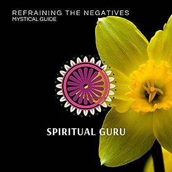 Refraining The Negatives