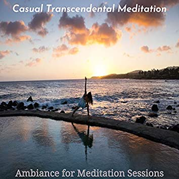 Ambiance for Meditation Sessions