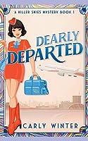 Dearly Departed (Killer Skies Mysteries)
