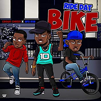 Ride Dat Bike (feat. BFG Rob)