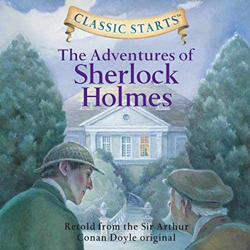 The Adventures of Sherlock Holmes (Classic Starts) cover art