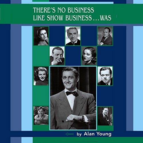 There's No Business Like Show Business...Was audiobook cover art