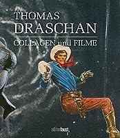 Thomas Draschan - Collagen und Filme: Bildband