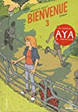 Bienvenue (3) (Bayou) (French Edition)