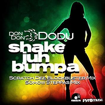 Shake Juh Bumpa Remixes
