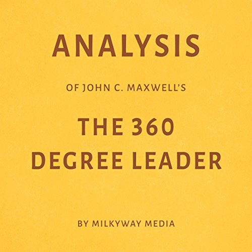 Analysis of John C. Maxwell's The 360 Degree Leader cover art