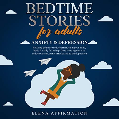 Bedtime Stories for Adults: Anxiety & Depression cover art