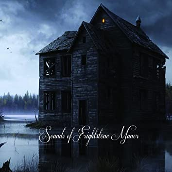 Sounds of Frightstone Manor
