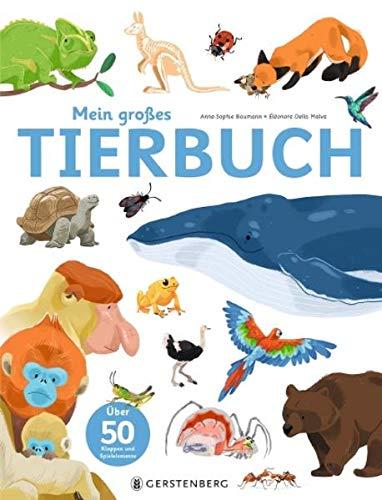 Mein großes Tierbuch: Über 50 Klappen und Spielelemente