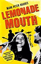 [(Lemonade Mouth )] [Author: Mark Peter Hughes] [Aug-2011]