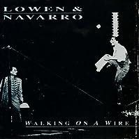 Walking on a Wire by Lowen & Navarro (1991-09-10)