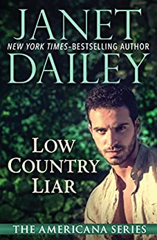 Low Country Liar (The Americana Series Book 40) by [Janet Dailey]