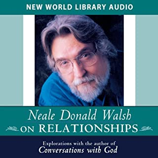 Neale Donald Walsch on Relationships cover art