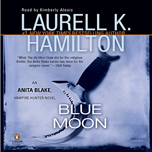 Blue Moon Audiobook By Laurell K. Hamilton cover art