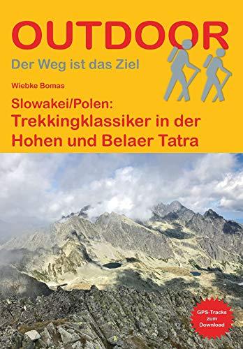 Slowakei/Polen: Trekkingklassiker in der Hohen Tatra (Outdoor Wanderführer)