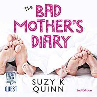 The Bad Mother's Diary     The Bad Mother Series, Book 1               By:                                                                                                                                 Suzy K. Quinn                               Narrated by:                                                                                                                                 Imogen Church                      Length: 7 hrs and 58 mins     8 ratings     Overall 5.0