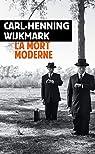 La mort moderne par Wijkmark