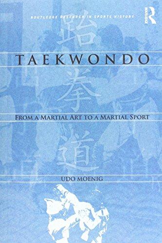 Taekwondo: From a Martial Art to a Martial Sport