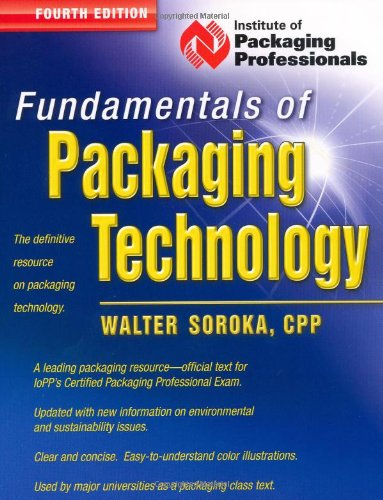 Fundamentals of Packaging Technology-FOURTH EDITION