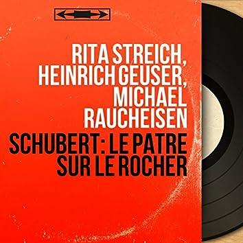 Schubert: Le pâtre sur le rocher (Mono Version)