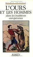L'ours et les hommes dans les traditions européennes